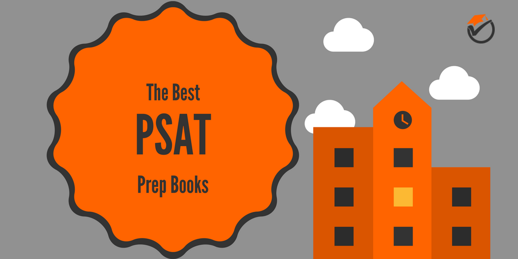 Score Higher Through PSAT Study Practice Guides to Shape Up Your Career Pathway