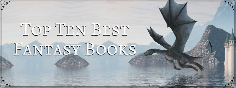 Best Fantasy Books for Driving You to The Ocean of Fantasy